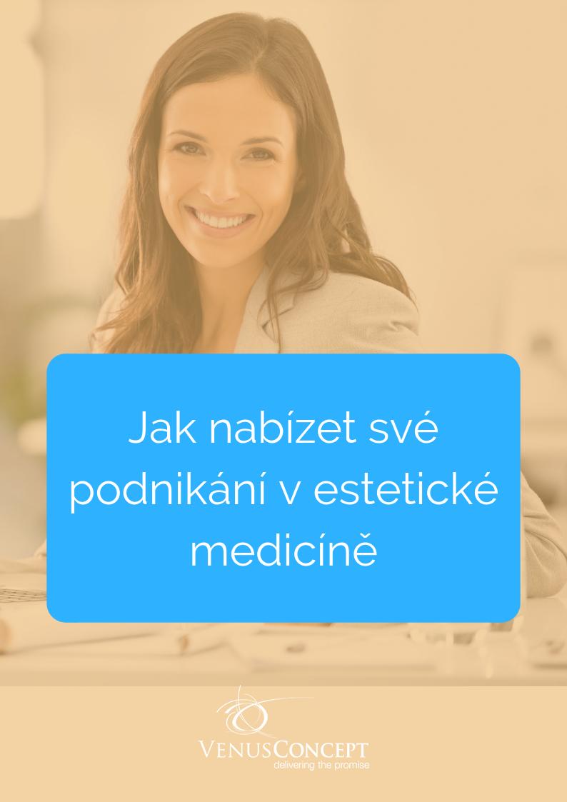 Jak nabízet své podnikání v estetické medicíně